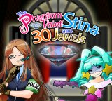 The Phantom Thief Stina and 30 Jewel